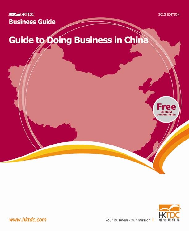 Guide to Doing Business in China 2012 Edition