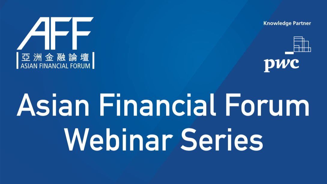 Asian Financial Forum Webinar Series: A No-Holds-Barred Fireside Chat on the Future of Fintech in Ho